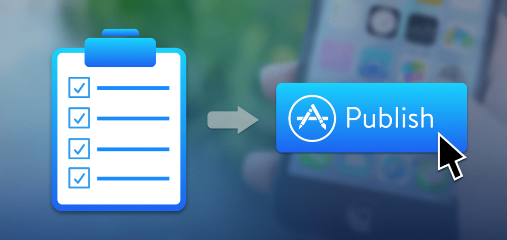 What To Do Before Publishing To The App Store
